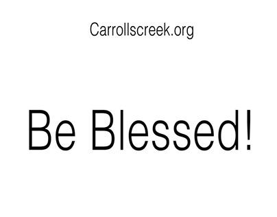"Carrolls Creek Baptist Church ""Be Blessed"""