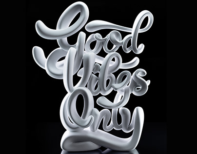 Good Vibes Only / 3D Printed Typography Sculpture
