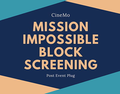 CineMo Mission Impossible Block Screening Post Event