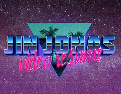 Jin Jonas video resume / RETRO EDITION