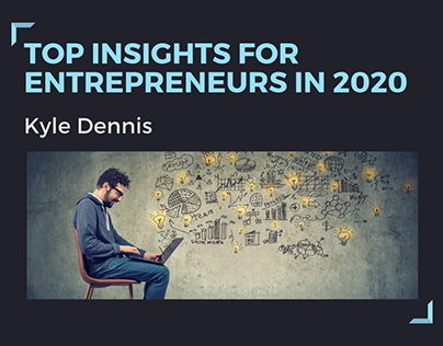 Top Insights For Entrepreneurs In 2020