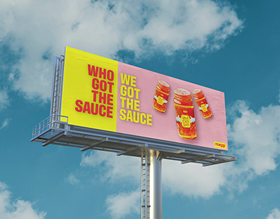 WE GOT THE SAUCE-Ad Campaign
