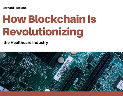 Bernard Piccione | Blockchain & the Healthcare Industry