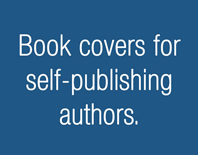 Book covers for self-publishing authors.