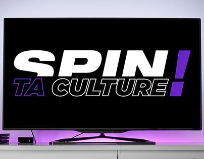 Spin ta Culture !