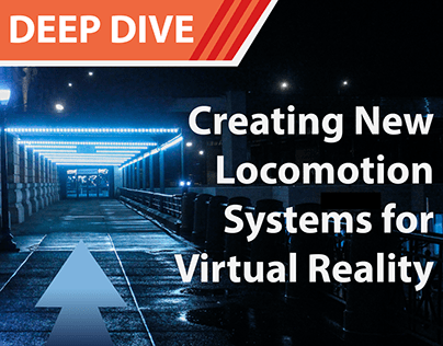 Deep Dive - Creating New Locomotion Systems for VR
