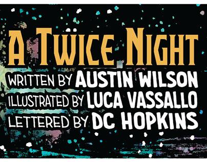 A Twice Night