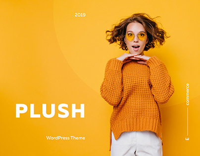 Plush – Fashion Theme