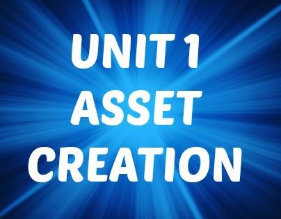 Unit 1: Intro to Digital Asset Creation