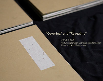 Covering and Revealing--Transformation in Japan