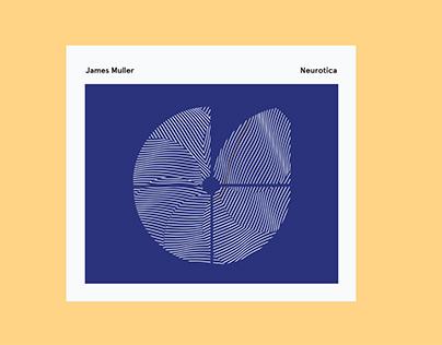 James Muller ~ Neurotica