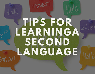 7 Tips For Learning A Second Language