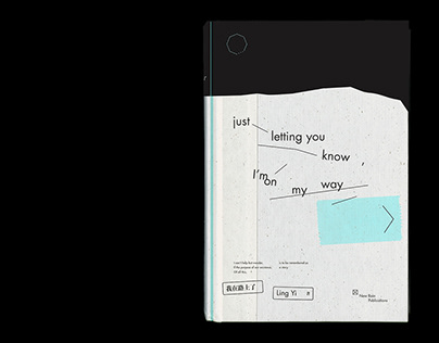 'Just Letting You Know, I'm On My Way' Book Design