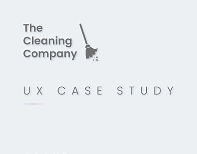 UX Case Study - The Cleaning Company