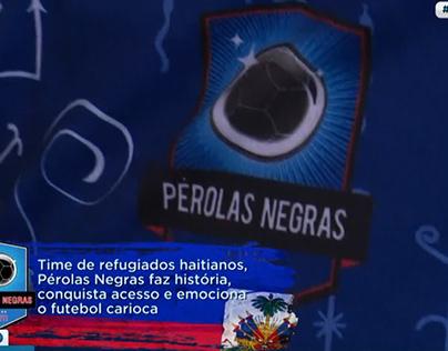 Matéria Especial - Pérolas Negras na Série B do Carioca