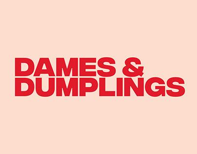 Dames & Dumplings
