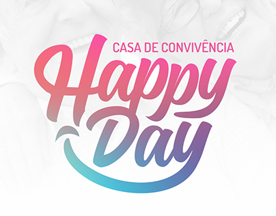 Happy Day - Casa de Convivência | Bravo Design!