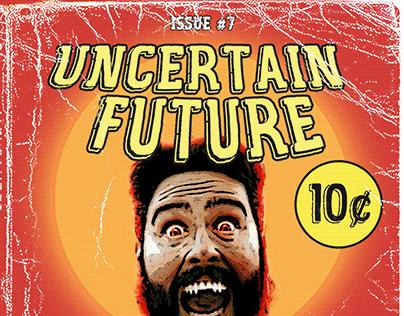 Uncertain Future, Unresolved Past