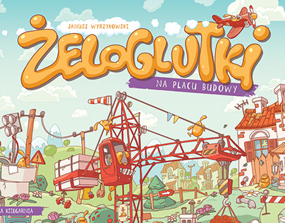 Żeloglutki na placu budowy - children's book