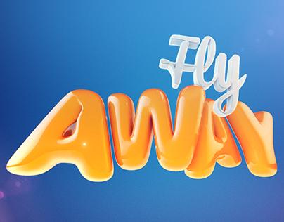 // Fly Away 3D Text \\