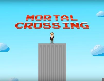 Mortal Crossing