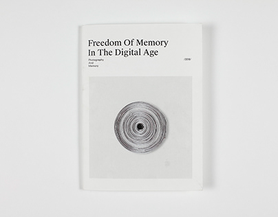 Freedom of Memory In The Digital Age