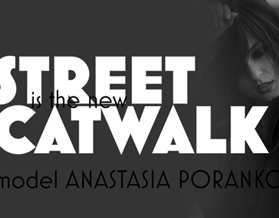 Street is the new Catwlak