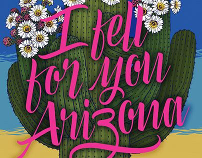 I Fell For You Arizona