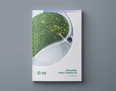 SKD Türkiye - Binalarda Enerji Verimliliği Raporu