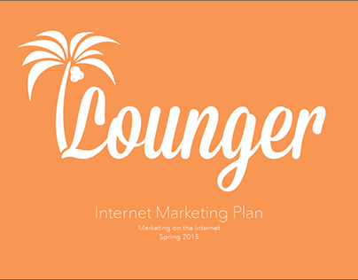 Lounger - Internet Marketing Campaign