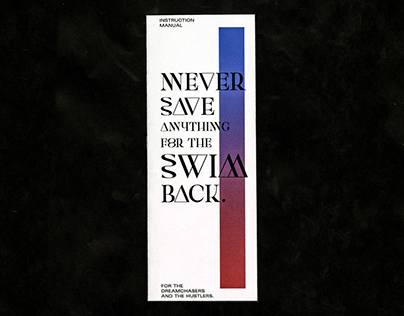Never Save Anything for the Swim Back