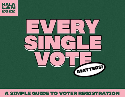 Every Single Vote (Personal Project)