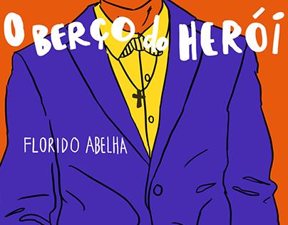 """Cartazes da peça de teatro """"O Berço do Herói"""""""