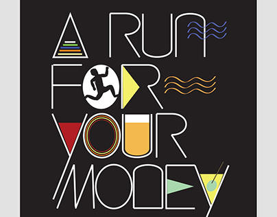 A Run for your Money