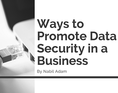 Ways to Promote Data Security in a Business