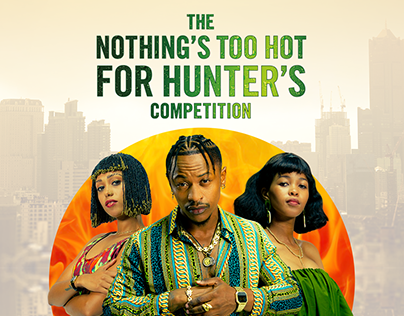 Nothing's Too Hot For Hunter's Digital Campaign