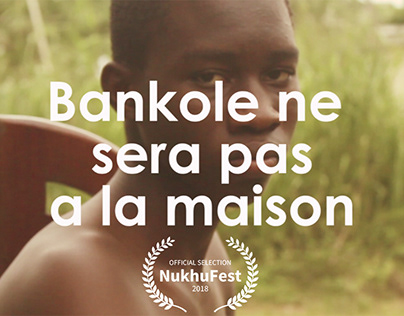 Bankole is not at Home