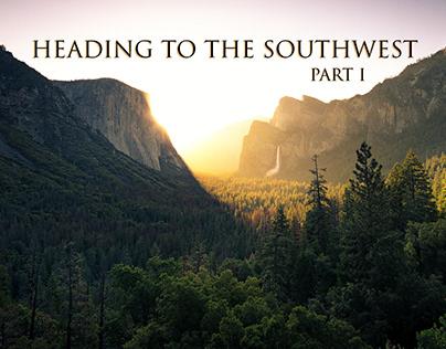 HEADING TO THE SOUTHWEST - PT I