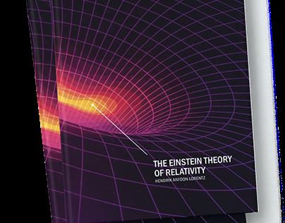 The Einstein Theory of Relativity — Book Design