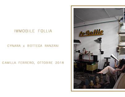 IMMOBILE FOLLIA