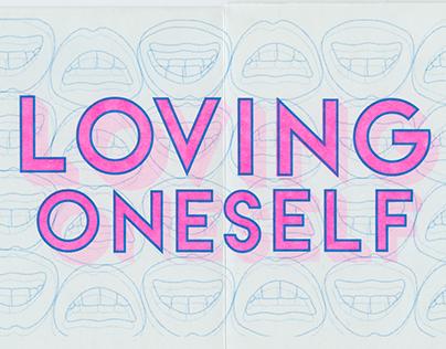Zine: Loving Oneself is Dependent on Circumstance