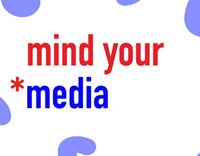 Mind Your Media: Branding
