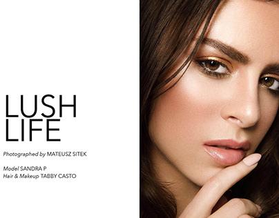 Lush Life - Institute Magazine