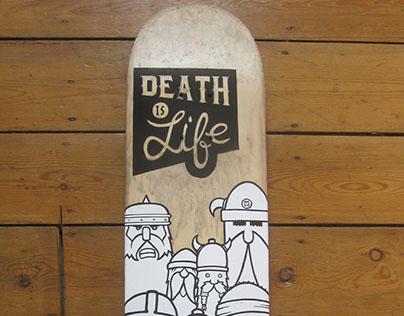 Death is Life - Skatedeck