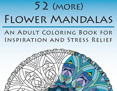 52 (more) Flower Mandalas: Coloring Book for Grownups