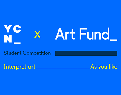 YNC x Art Fund Student Competition 2021