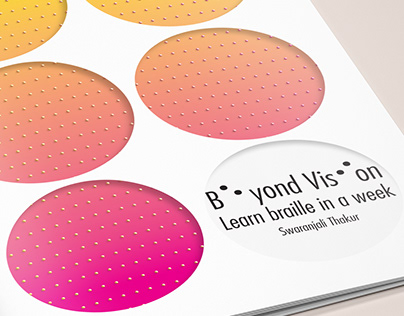 Beyond Vision - A book about learning braille