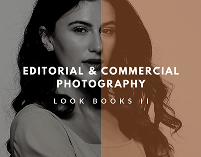 Editorial and Commercial Photography (Look Books II)