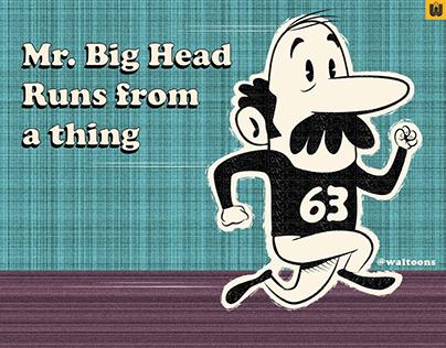 Mr. Big Head