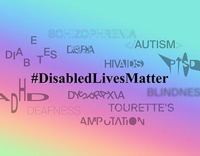 Negotiated Project 2 - #DisabledLivesMatter